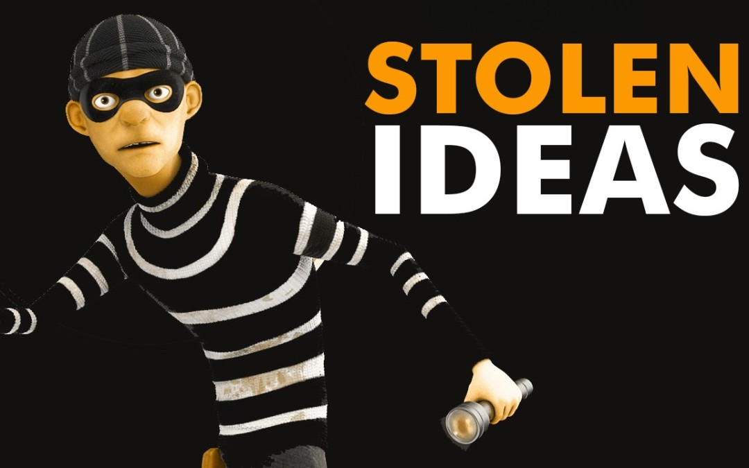 What to Do If Someone Steals Your Ideas